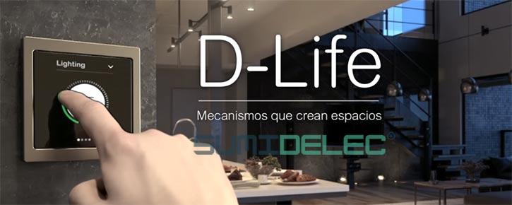 Mecanismos eléctricos D-LIFE en Sumidelec